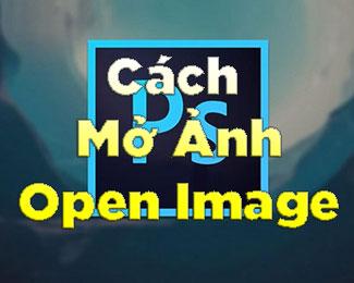Chia sẻ 5 cách mở file ảnh trong Photoshop CC