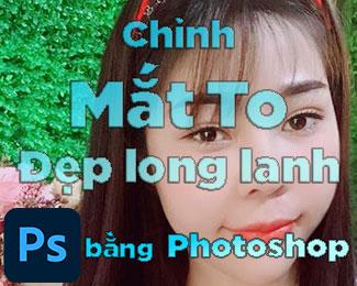 Cách chỉnh mắt to ra bằng Photoshop với 3 bước rất đơn giản