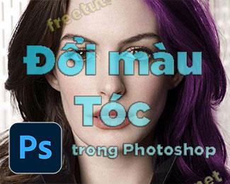 Cách đổi màu sắc cho tóc bằng Photoshop (nhuộm tóc)