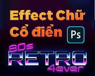 Tạo chữ cổ điển thập niên 80 với Photoshop (Retro Text Effects)