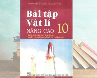 Tải sách bài tập vật lí lớp 10 (nâng cao) pdf - Nguyễn Quang Báu
