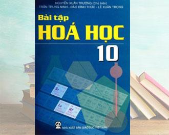 Tải sách bài tập hóa học lớp 10 pdf - Nguyễn Xuân Trường