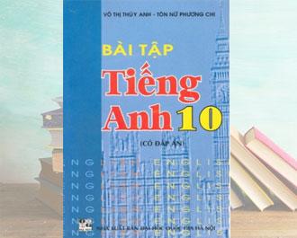 Tải sách bài tập tiếng anh lớp 10 (có đáp án) pdf - Võ Thị Thúy Anh