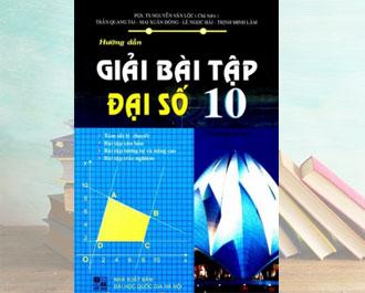 Tải sách hướng dẫn giải bài tập toán đại số 10 pdf - Nguyễn Văn Lộc