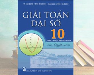 Tải sách giải bài tập toán đại số 10 (nâng cao) pdf - Võ Anh Dũng