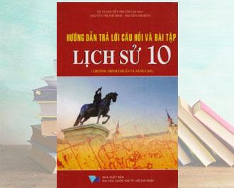 Tải sách hướng dẫn trả lời câu hỏi và bài tập lịch sử lớp 10 pdf